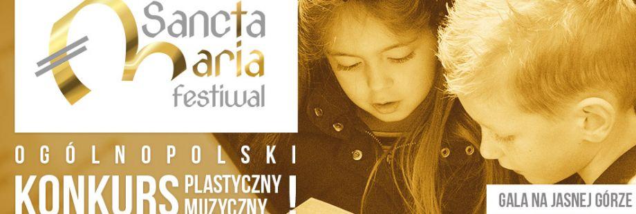 Zapraszamy do udziału w Ogólnopolskim Festiwalu Sancta Maria